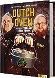 Sauerlnder BBCrew Dutch Oven: Rezepte, Tipps und heie Kohlen